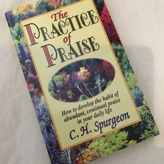 Charity Sale! The Practice of Praise by C.H. Spurgeon