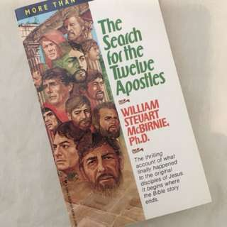 Charity Sale! The Search of the Twelve Apostles by William Steuart McBernie Phd