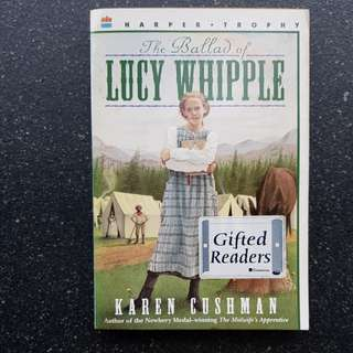 Thr Ballad of Lucy Whipple - Gifted Readers