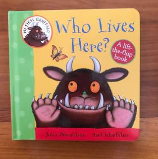 My First Gruffalo - Who Lives Here? By Julia donaldson