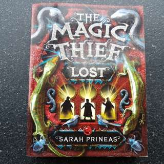 The Magic Thief- LOST by Sarsh Prineas