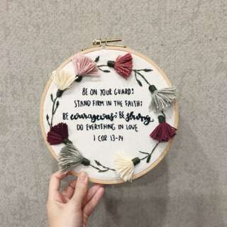 "Custom embroidery hoop - ""Be on your guard; stand firm in the faith; be courageous; be strong. Do everything in love"""