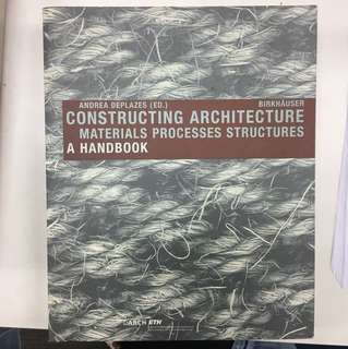 Constructing Architecture Materials Processes Structures