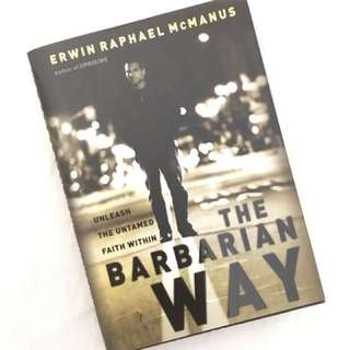Charity Sale! The Barbarian Way by Erwin Raphael McManus
