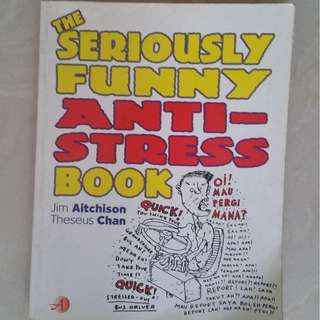 the serious funny anti stress book