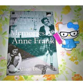 Memories Of Anne Frank: Reflections of a Girlhood Friend by Alison Leslie Gold