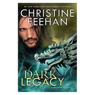 Dark Legacy (Carpathian Novel, A)  BY Christine Feehan