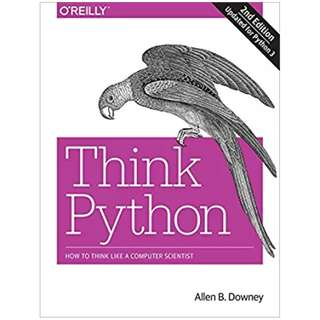 Think Python: How to Think Like a Computer Scientist 2nd Edition BY Allen B. Downey