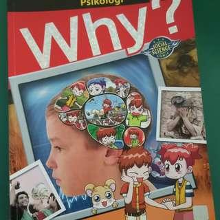 Why seri Psychology. Cuma kebaca sekali. Dijual karena mau beli seri yang lain. Harga gramedia 92rb.