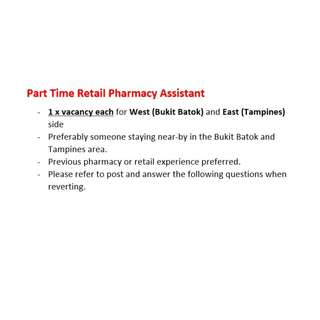 Part-Time Retail Pharmacy Assistant (Bukit Batok & Tampines)