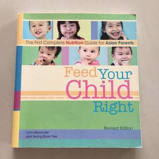 Feed Your Child Right Baby Nutrition Book