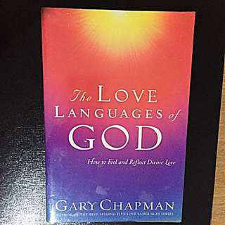 The Love Languages Of God by Gary Chapman