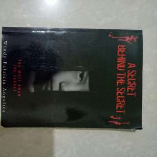 Novel A Secret Behind The Secret by Windy Patricia Angelica