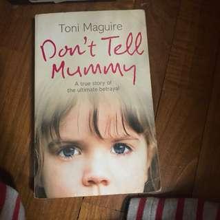 Toni Maguire - Don't tell Mummy