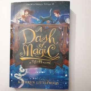 Novel A Dash Of Magic #theblissbakerytrilogy #2