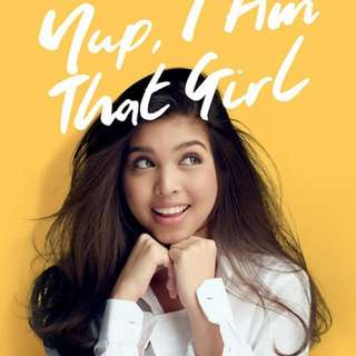 Yup I Am That Girl by Maine Mendoza