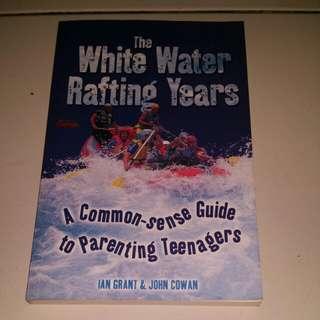 The white water Rafting years