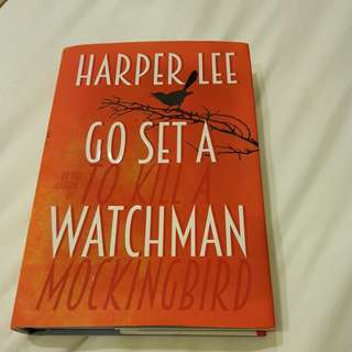 Go Set A Watchman by Harper Lee (Hardcover)