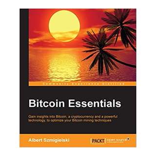Bitcoin Essentials BY Albert Szmigielski