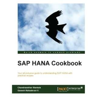 SAP HANA Cookbook BY Chandrasekhar Mankala (Author), Ganesh Mahadevan V. (Author)