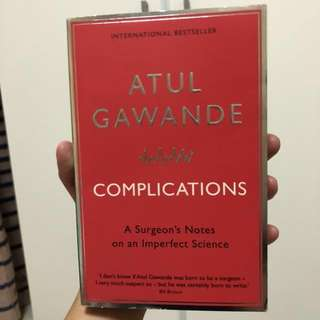 Atul Gawande Complications A Surgeon's Notes on An Imperfect Science Medical Book Doctor