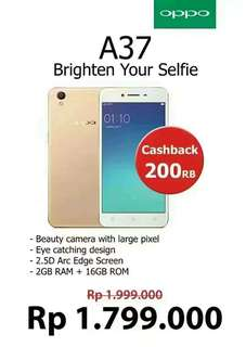 Grab it fast ! Cashback 200k for OPPO A37