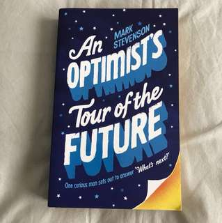 An Optimist's Tour of the Future by Mark Stevenson
