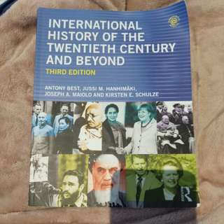 International History of the Twentieth Century and Beyond (Third Edition)