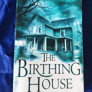 [The Birthing House] by Christopher Ransom