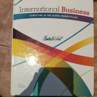 International Business - Competing in the Global Marketplace (10th edition) Charles W.L. Hill