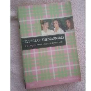 The Clique: Revenge of the Wannabees by Lisi Harrison