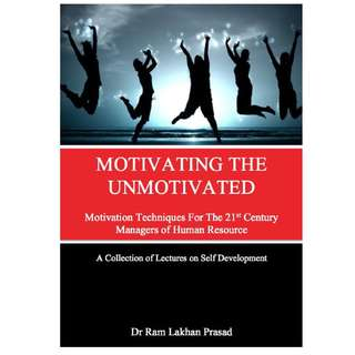 Motivating the Unmotivated by Dr. Ram Lakhan Prasad *Ebook*