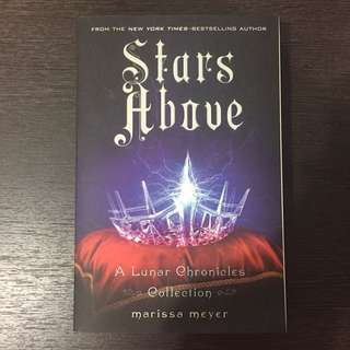 Stars Above (A Lunar Chronicles Collection) by Marissa Meyer