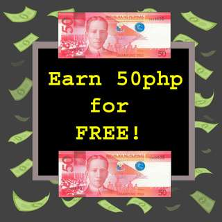 EARN 50PHP FOR FREE!