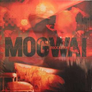 Mogwai, Rock Action LP