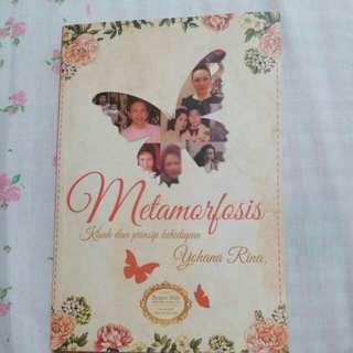 Metamorfosis, kisah dan prinsip kehidupan Yohana Rina