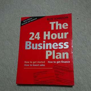 The 24 Hour Business Plan : Second Edition