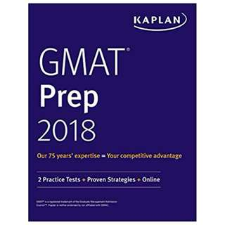 GMAT Prep 2018: 2 Practice Tests + Proven Strategies + Online (Kaplan Test Prep) BY  Kaplan Test Prep