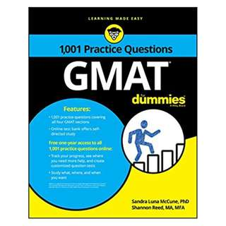 1,001 GMAT Practice Questions For Dummies BY  Sandra Luna McCune (Author),‎ Shannon Reed (Author)