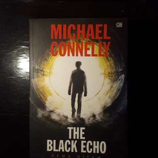 Fiction Novel : The Black Echo ( Gema Hitam ) by Michael Connelly