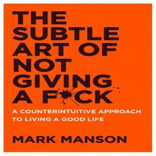 The Subtle Art of not Giving a F*ck by Mark Manson (EBOOK)