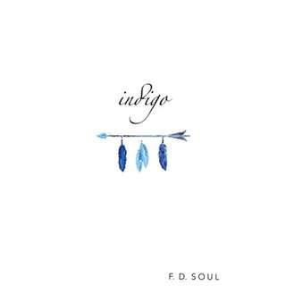 Indigo BY F. D. Soul