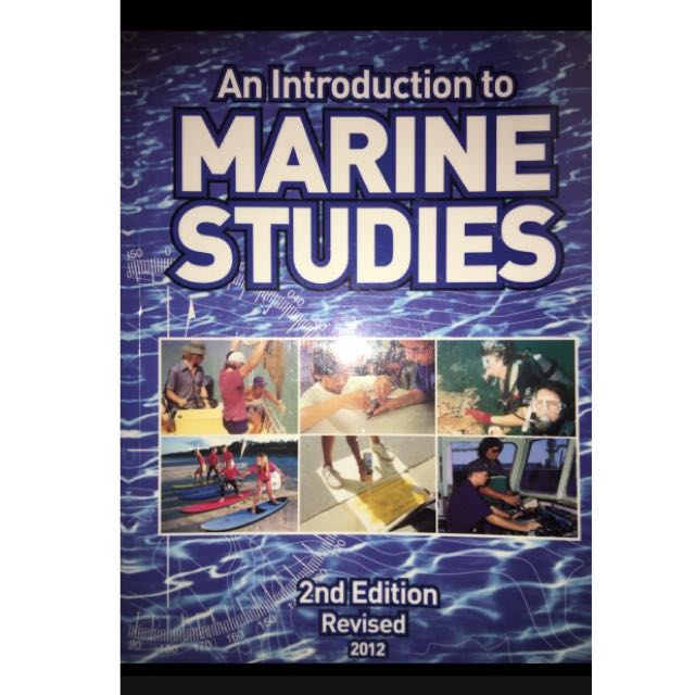 An Introduction to Marine Studies 2nd Edition Revised 2012