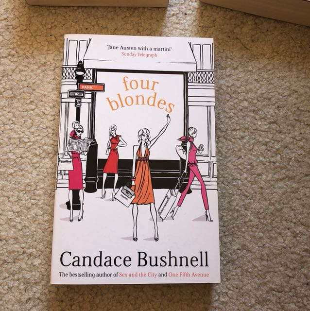 Four blondes (Candace Bushnell)