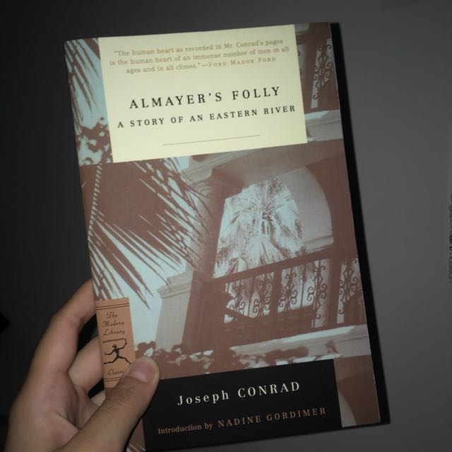 Joseph Conrad's Almayer's Folly: A Story of an Eastern River
