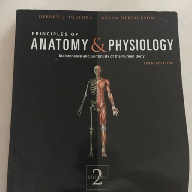 Tortora\'s Principles Anatomy and Physiology 13th Edition vol 1&2 ...