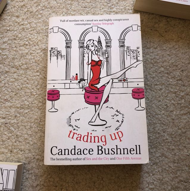 Trading up (Candace Bushnell)