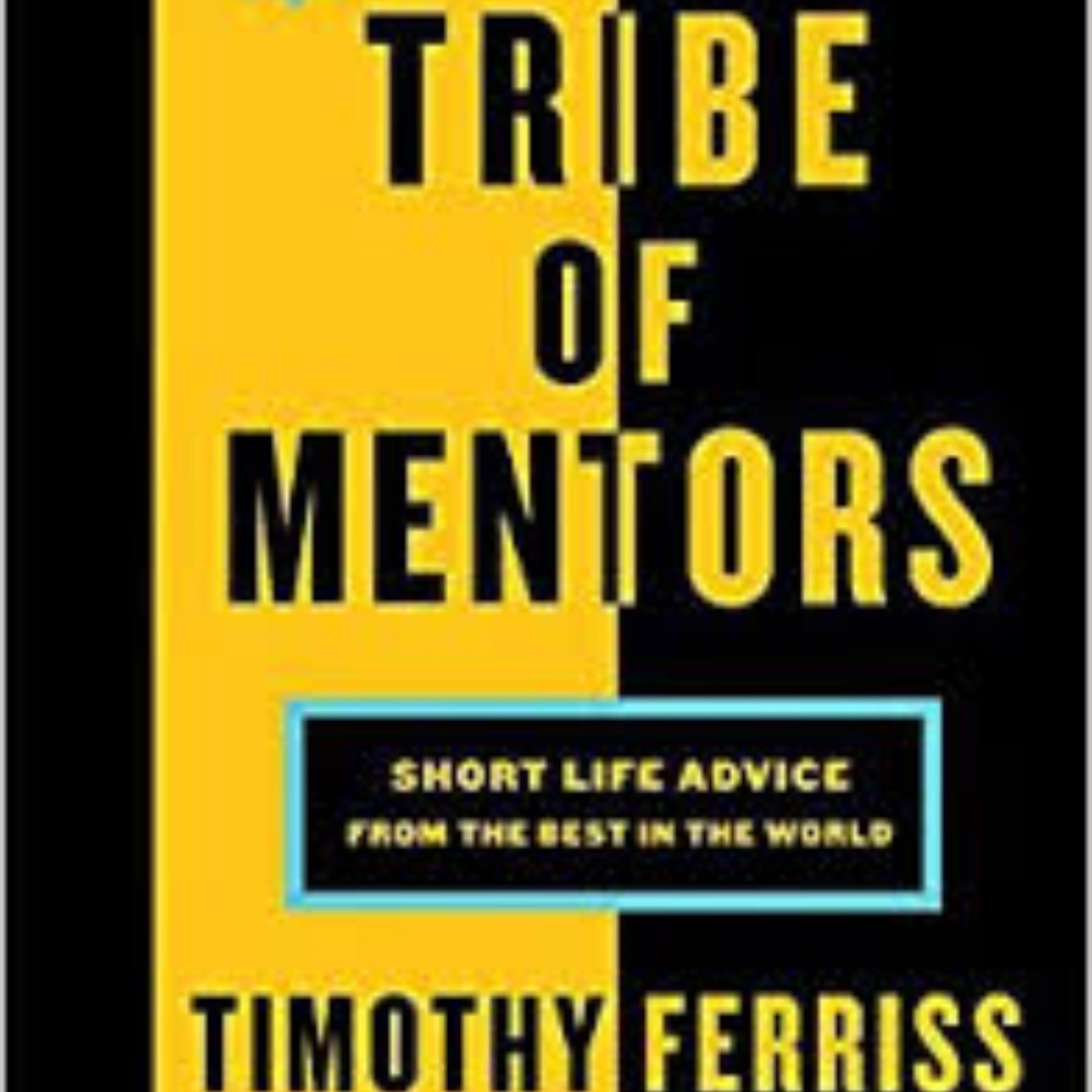 tribe of mentors  Tribe of Mentors Timothy Ferriss (EBOOK), Books & Stationery ...