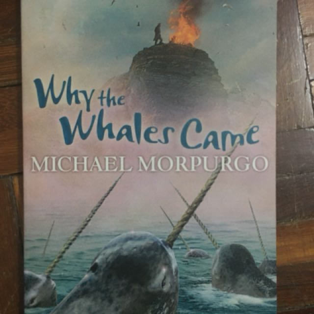 Why the Whales Came - Michael Morpugo