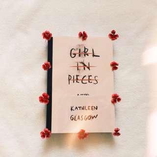 Kathleen Glasgow - Girl In Pieces